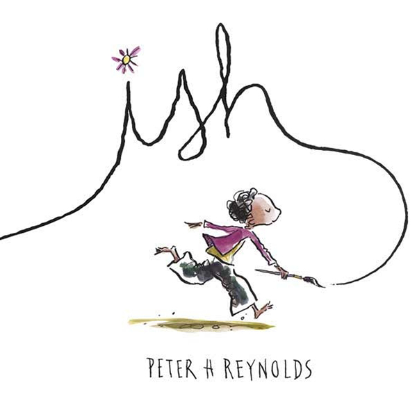 Ish by Peter H. Reynolds November Book Recommendation