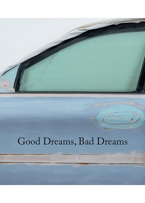Good Dreams, Bad Dreams: American Mythologies Book Cover