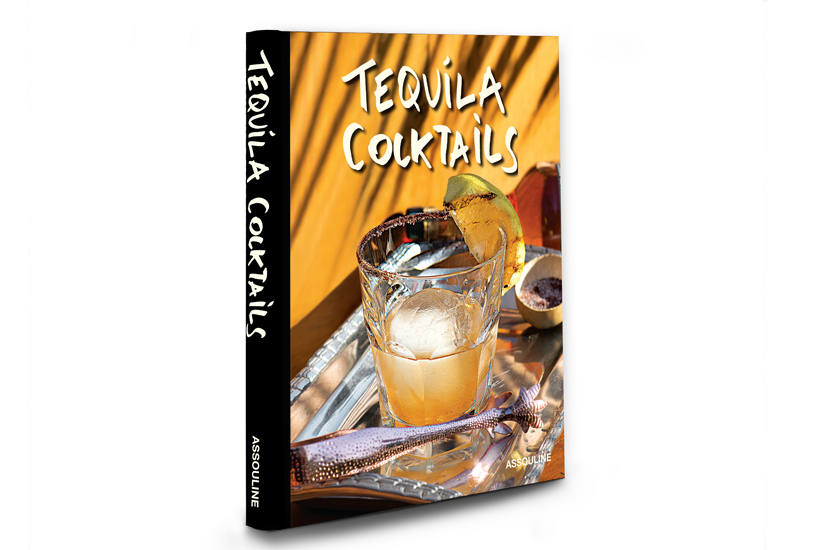 Tequila Cocktails published by Assouline